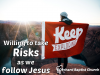 willing-to-take-risks-as-we-follow-jesus